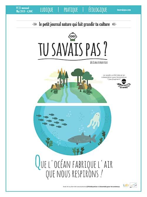 TU SAVAIS PAS ? n°23 Que l'océan fabrique l'air que nous respirons !