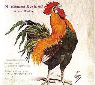 « Chantecler », d'Edmond Rostand